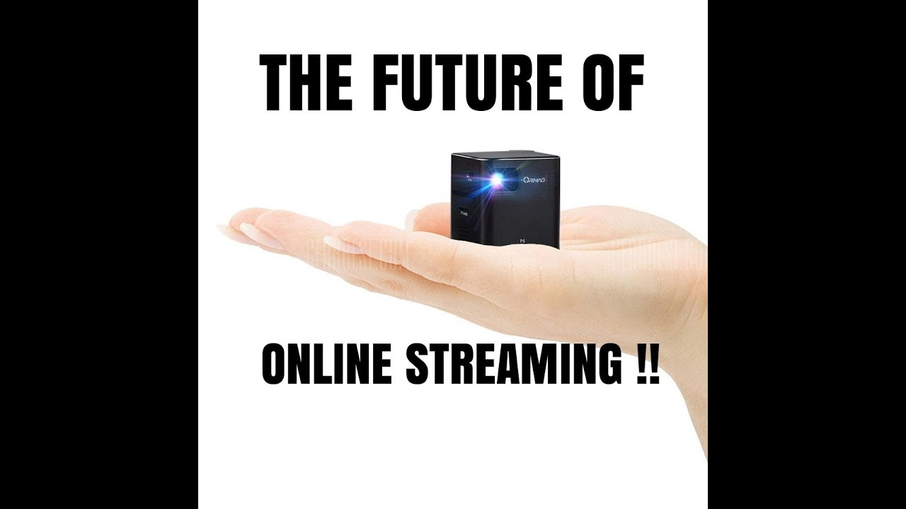 The Future of Online Streaming !! (2017)