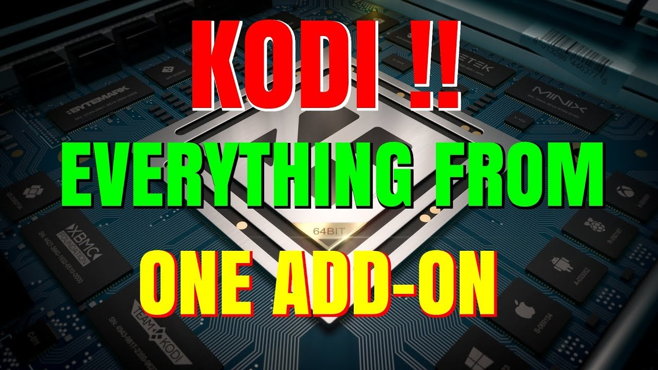 KODI – THE ONLY ADD-ON YOU NEED !!