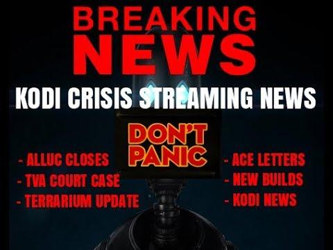 KODI CRISIS, STREAMING NEWS – TVA UPDATE, KODI 18, ALLUC CLOSES, APK UPDATES, AND OTHER KODI NEWS