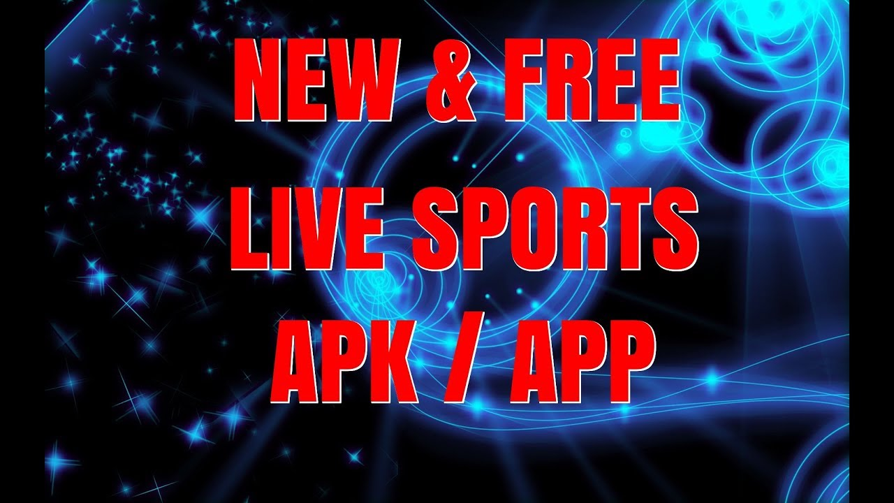 New APK For Live Sports Streams For Android & Fire Stick