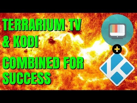 COMBINE KODI & TERRARIUM TV