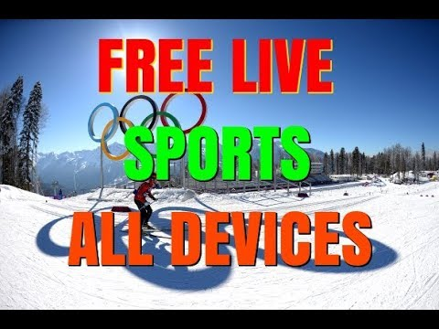 WATCH WINTER OLYMPICS & LIVE SPORTS IN HD ALL DEVICES NO KODI OR APK