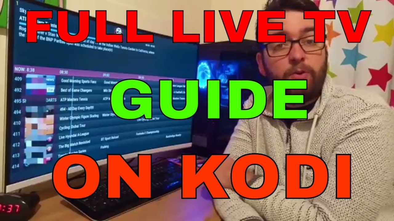 KODI LIVE TV GUIDE – FULL EPG & SETUP GUIDE
