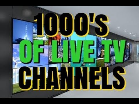 1000'S OF LIVE TV CHANNELS FOR FREE !!