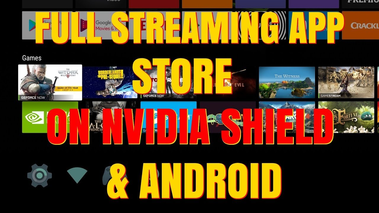 FULL STREAMING APP STORE FOR NVIDIA SHIELD & Android Devices
