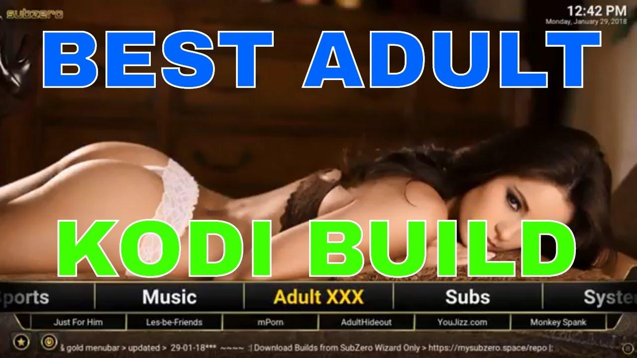 BEST ADULT KODI BUILD EVER FOR 2018