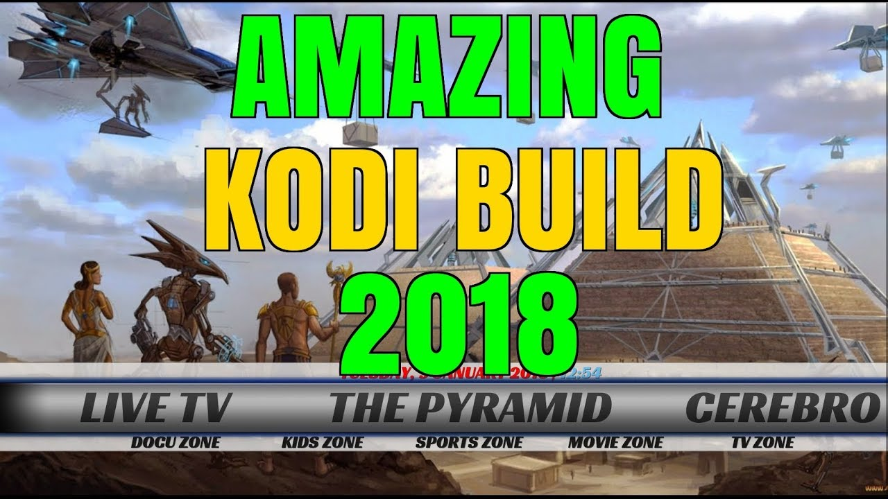 FROM THE BEST ADD-ON COMES THIS AMAZING KODI BUILD (2018)