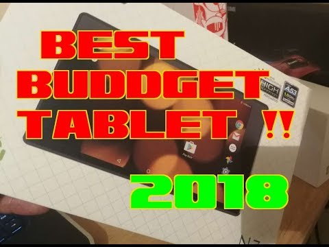 BEST BUDGET ANDROID TABLET FOR 2018 ??