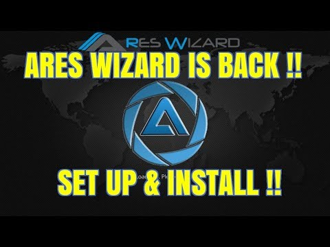 ARES WIZARD IS BACK ON KODI (2017)