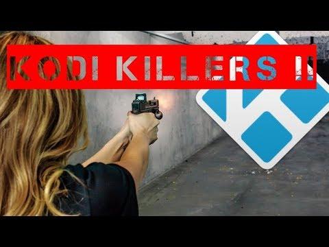THE KODI KILLERS