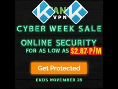 KEEP KODI SECURE WITH THIS GREAT BLACK FRIDAY CYBER OFFER (2017)