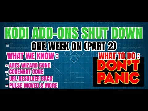 KODI CRISIS, COVENANT GONE, ARES GONE, PULSE BUILD MOVED, ONE WEEK ON (2017)
