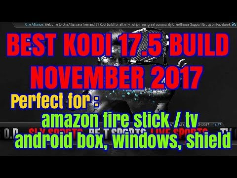 BEST BUILD FOR KODI 17.5 LIGHT FOR ALL DEVICES INCLUDING FIRE STICK NOVEMBER (2017)