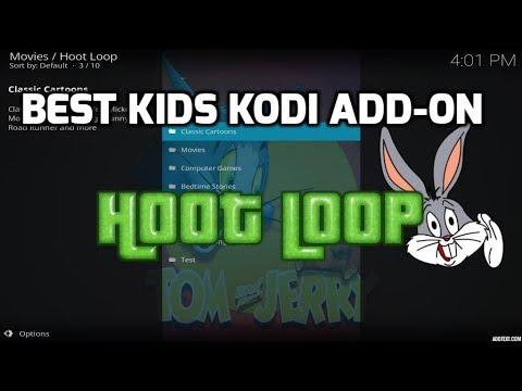 AMAZING KODI ADD-ON FOR KIDS – HOOT LOOP (2017)