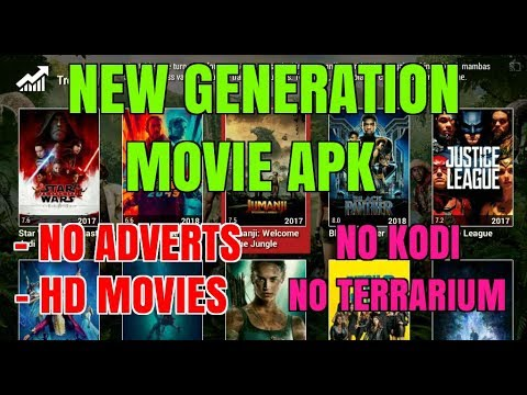 A NEW GENERATION OF MOVIE APK 📽 NO ADVERTS 👍 FULL HD 🔥YOU MUST TRY !!