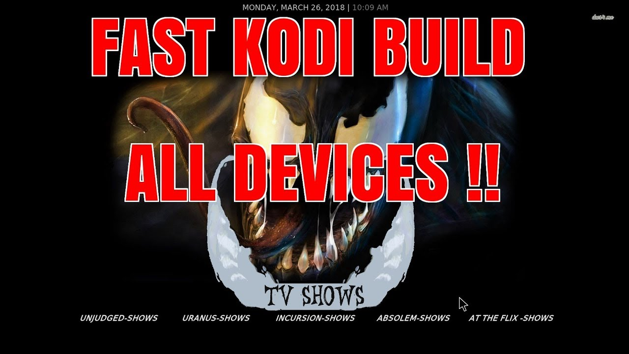 KODI – 2018 Full Kodi 17.6 Build Review + Best Kodi Build Install Guide