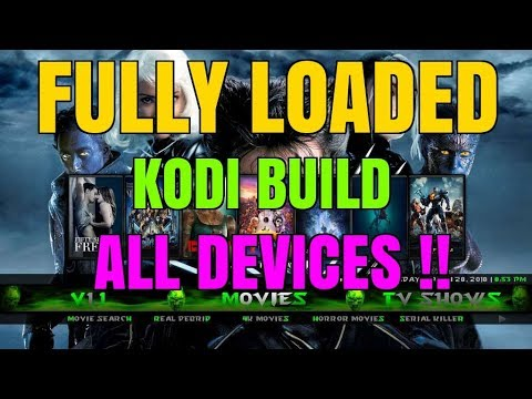 ULTIMATE FULLY LOADED KODI BUILD – THIS BUILD HAS EVERYTHING YOU NEED