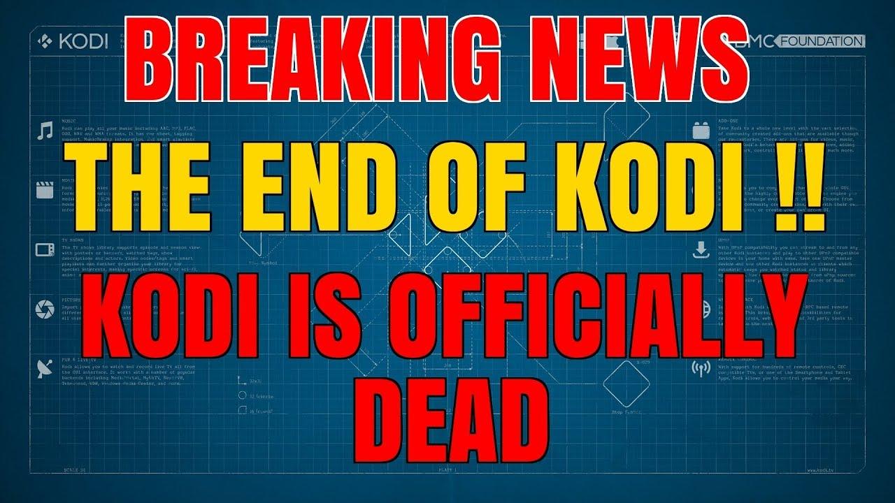 KODI CLOSES DOWN !!
