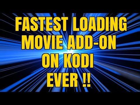 THE FAST LOADING KODI MOVIE ADD-ON I'VE EVER USED – YOU MUST TRY !!