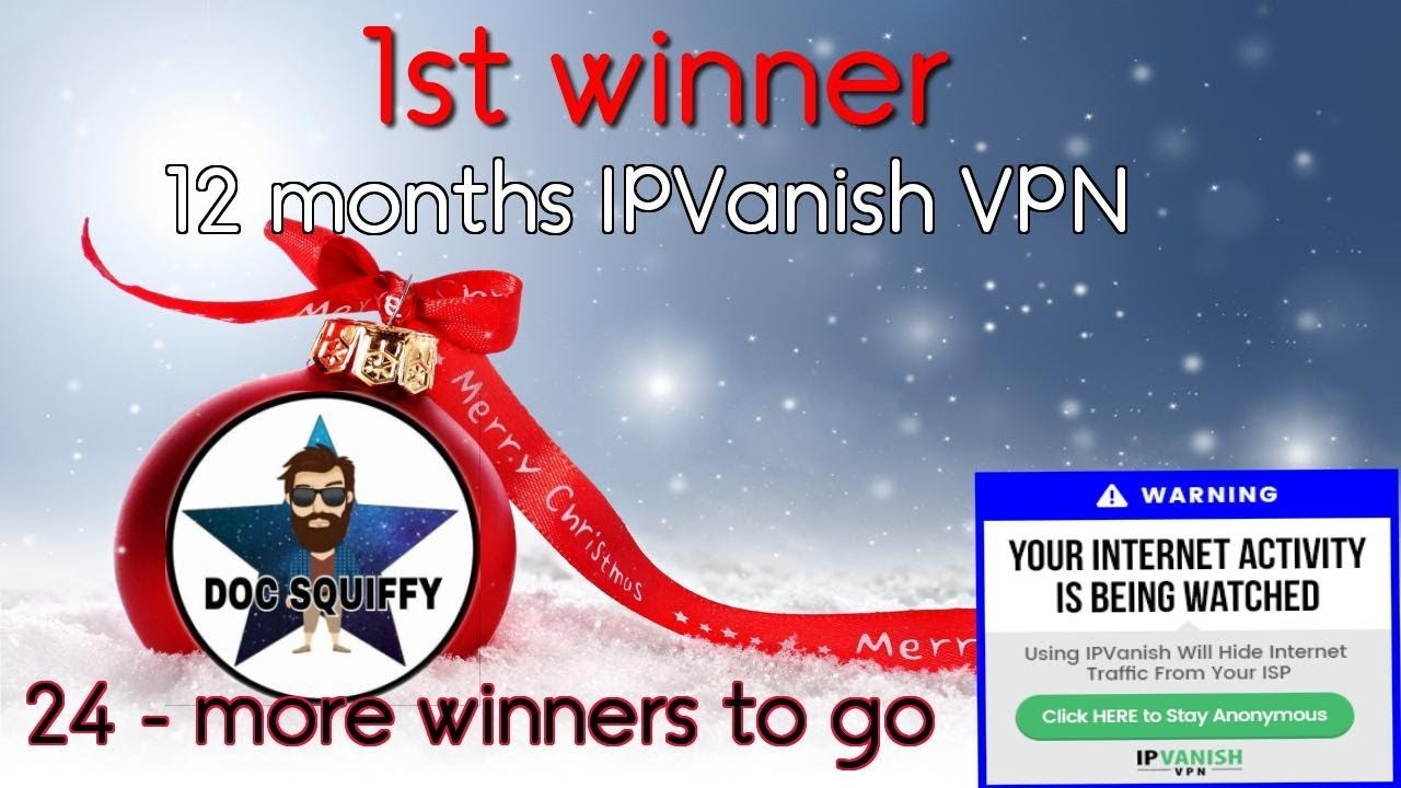 Ipvanish 12 Month 1st Winner Of Christmas Tech Giveaway