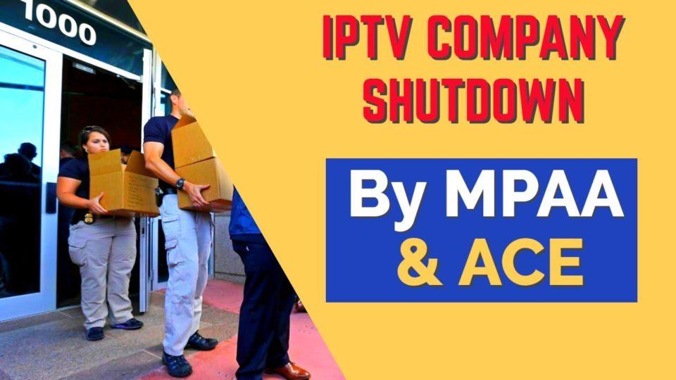 IPTV company actually shutdown by MPAA & ACE !! ~ DocSquiffy com