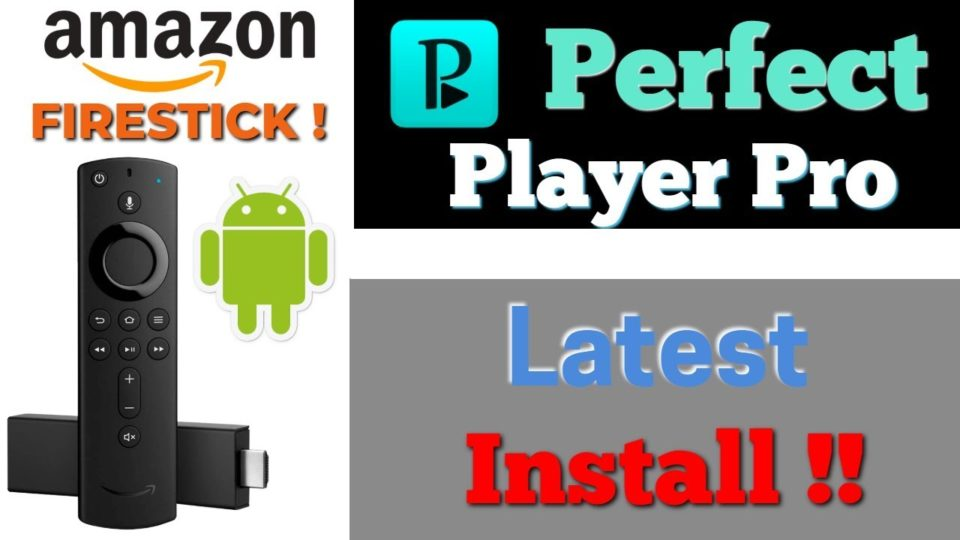 Perfect Player Premium - Best IPTV Player FREE install guide