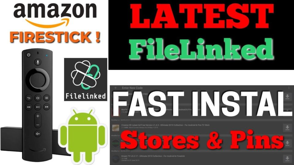 Latest Filelinked install on Firestick & Android August 2019