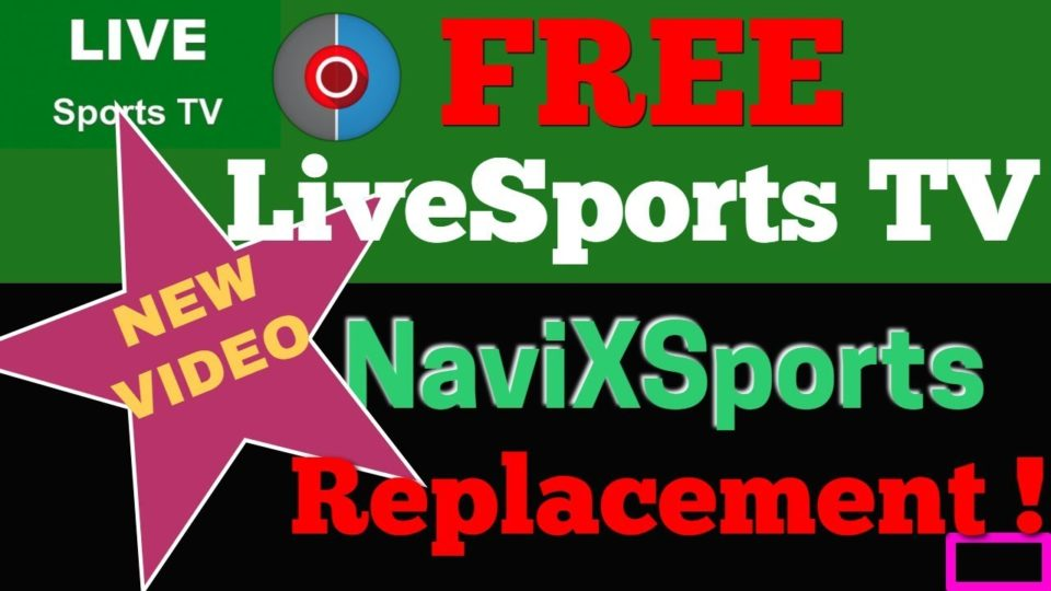 Live Sports TV - New NaviXSport IPTV FREE streaming APP