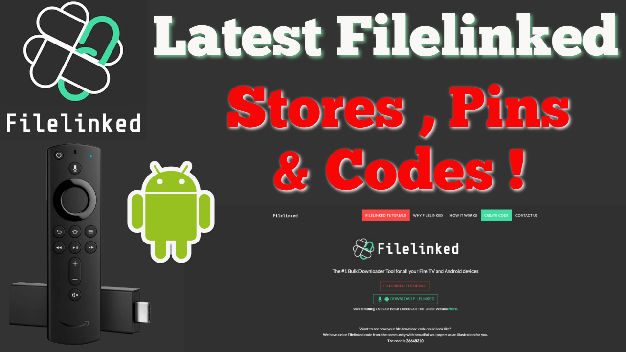 Latest Filelinked Codes, Stores & Pins for FREE