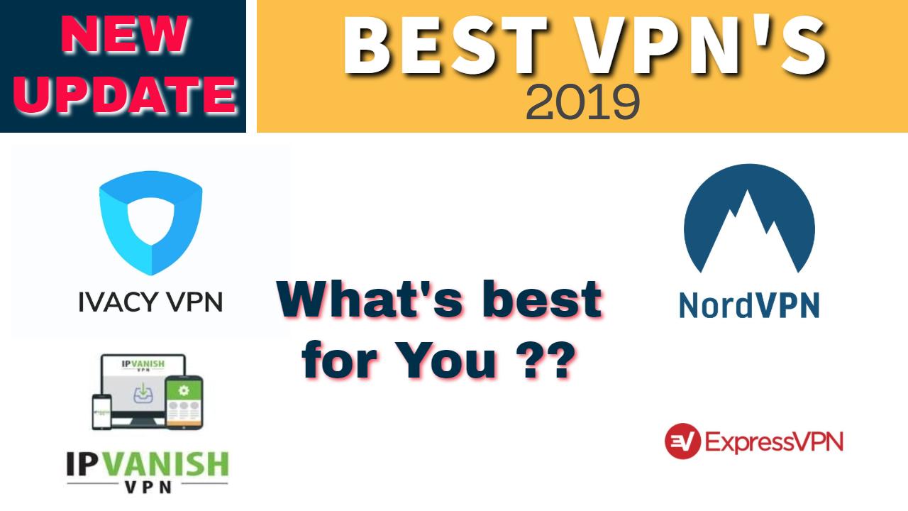 Best VPN 2019 - A List of your Top VPN options