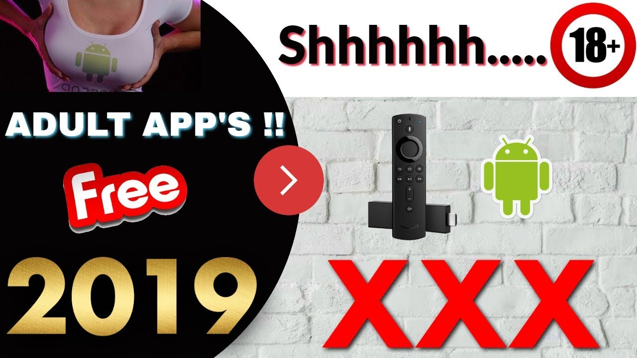 BEST ADULT APPS, FREE XXX IPTV for all devices 2019