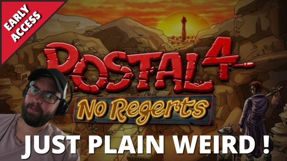 Postal 4 No Regerts Is Just Weird Early Access Game Play Docsquiffy Com